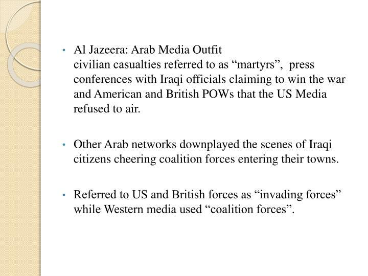 Al Jazeera: Arab Media Outfit