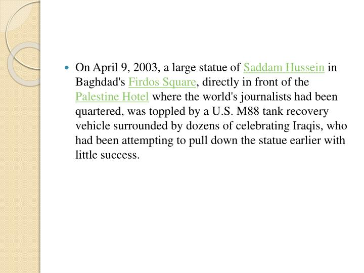 On April 9, 2003, a large statue of