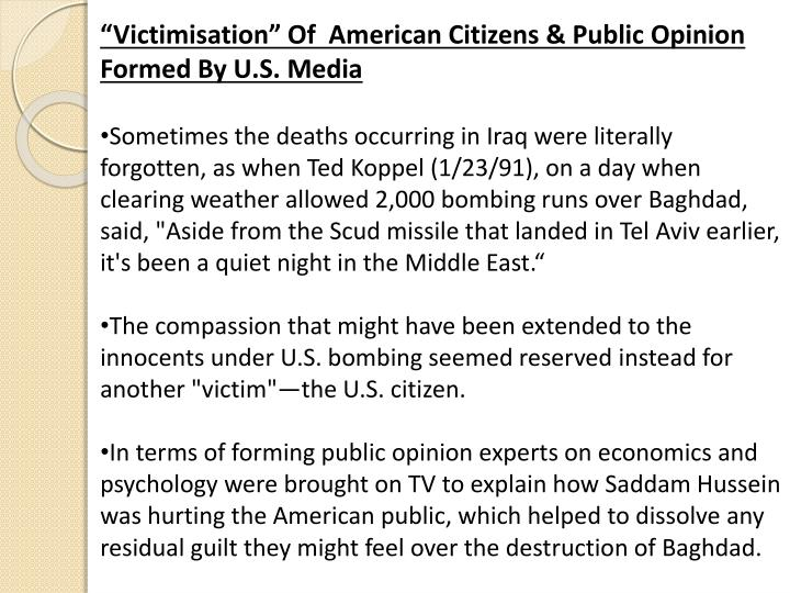 """Victimisation"" Of  American Citizens & Public Opinion Formed By U.S. Media"