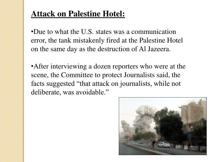 Attack on Palestine Hotel: