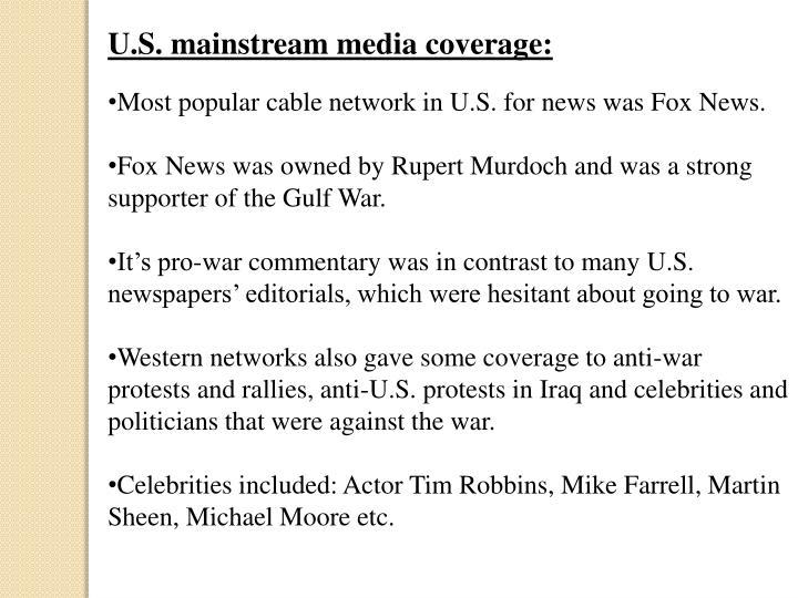 U.S. mainstream media coverage: