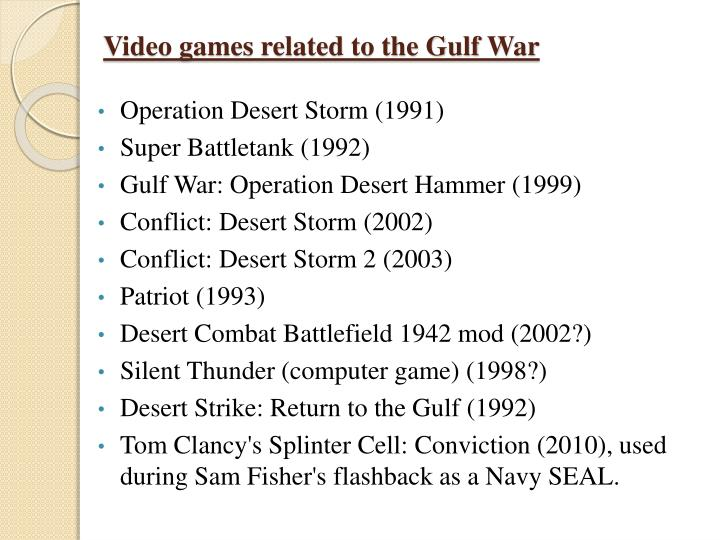 Video games related to the Gulf War