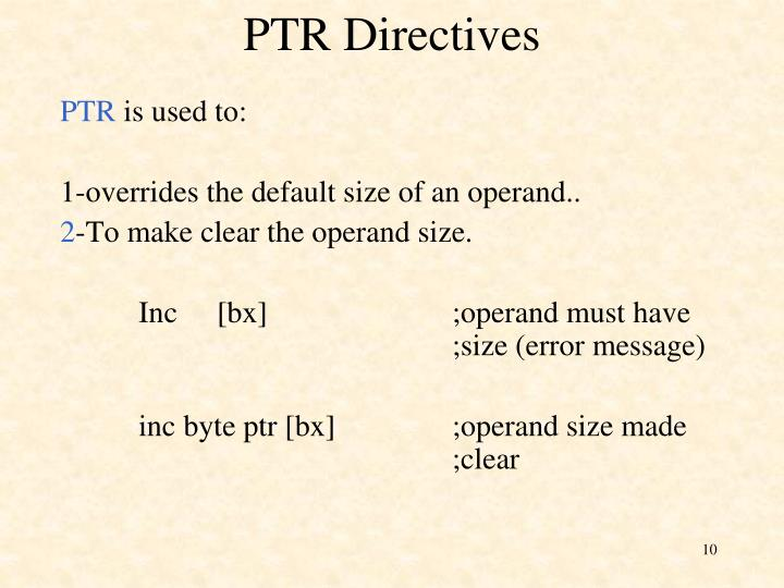 PTR Directives