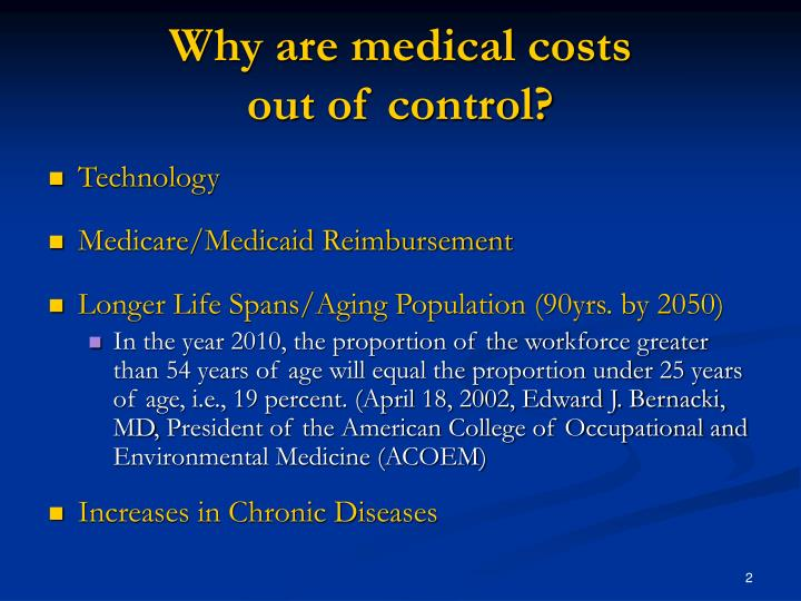 Why are medical costs