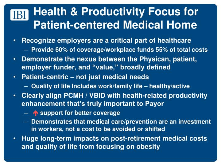 Health & Productivity Focus for Patient-centered Medical Home