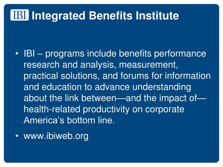 Integrated Benefits Institute