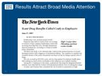 results attract broad media attention