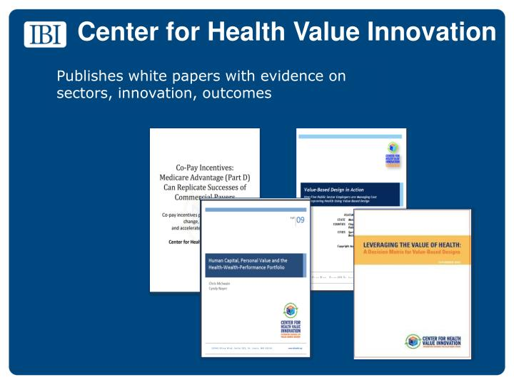 Center for Health Value Innovation