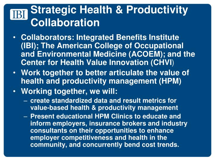 Strategic Health & Productivity Collaboration