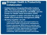strategic health productivity collaboration
