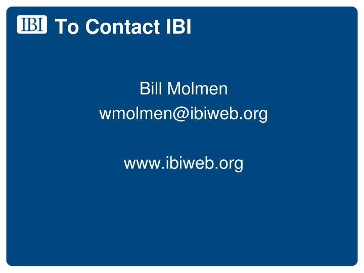 To Contact IBI