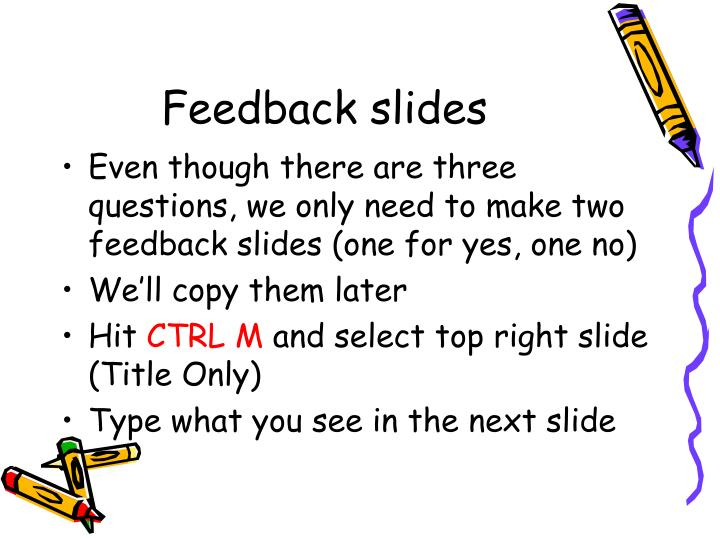 Feedback slides