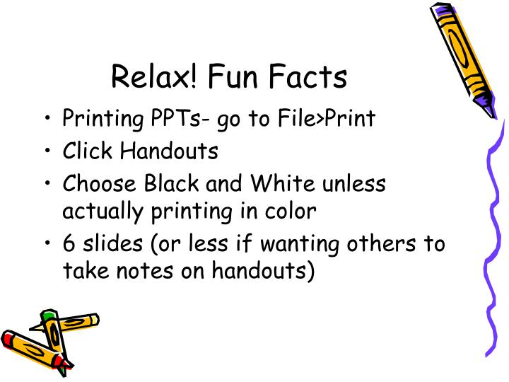Relax! Fun Facts