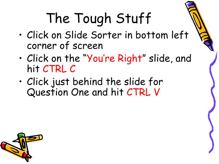 The Tough Stuff
