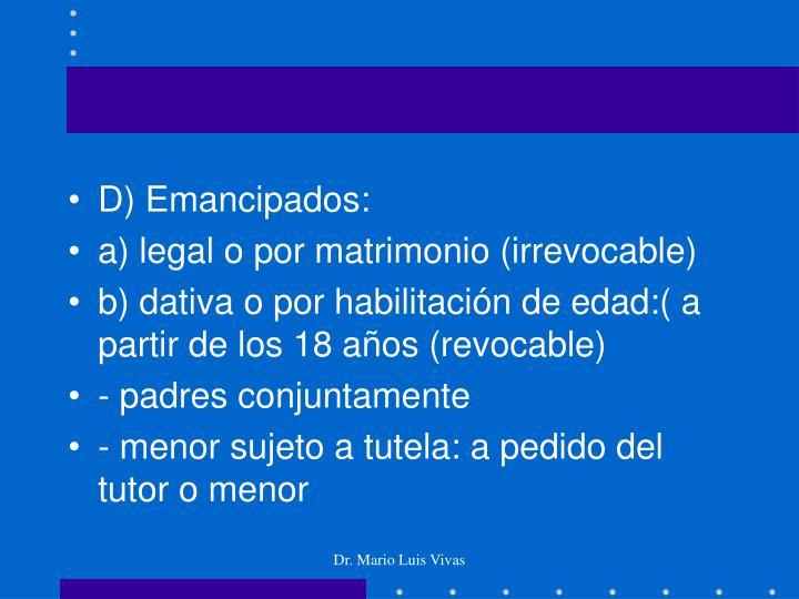 D) Emancipados: