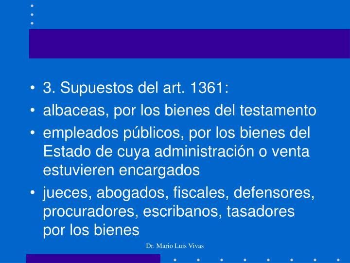 3. Supuestos del art. 1361: