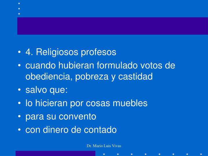 4. Religiosos profesos
