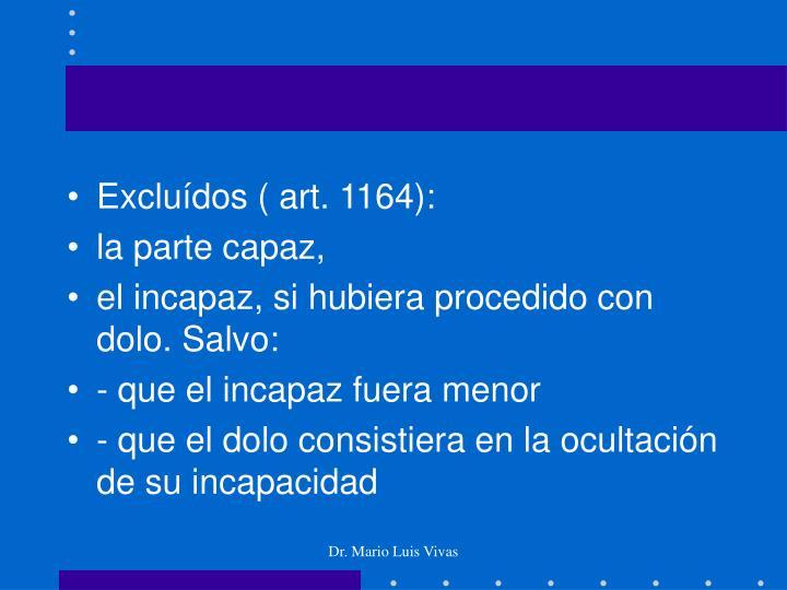 Excluídos ( art. 1164):