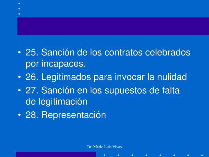 25. Sanción de los contratos celebrados por incapaces.