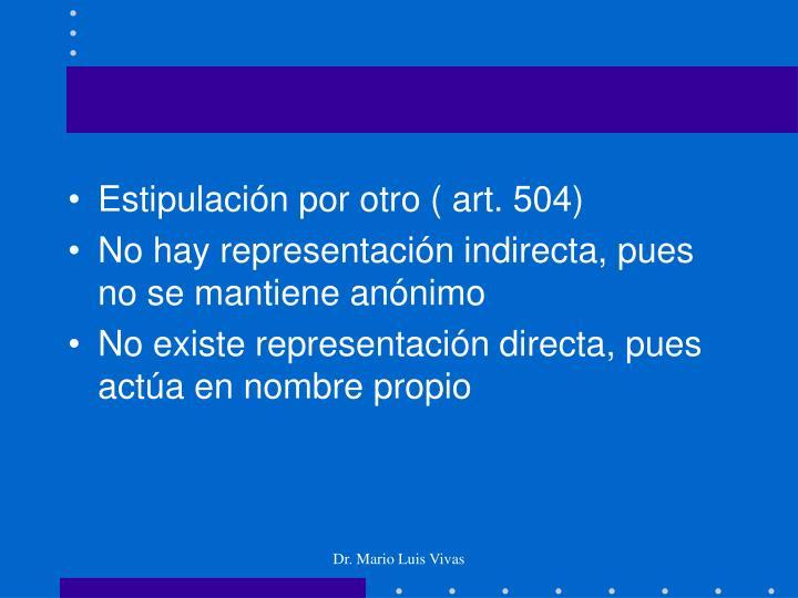 Estipulación por otro ( art. 504)