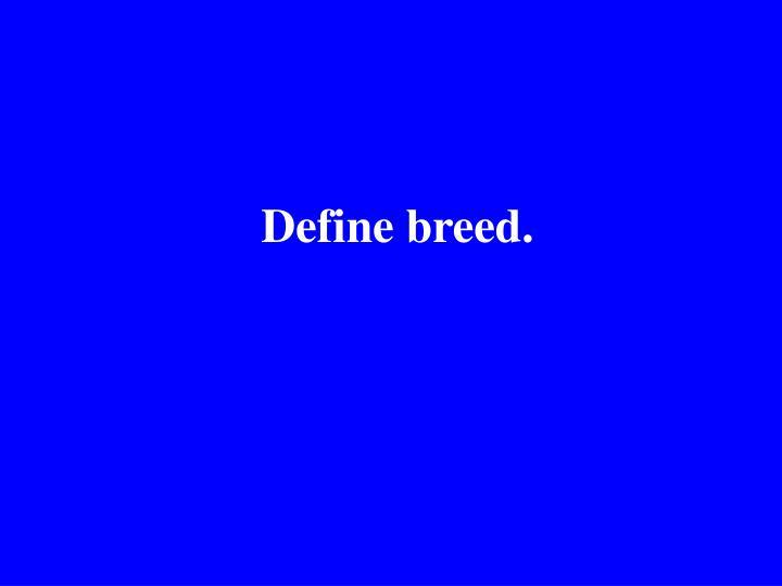 Define breed.