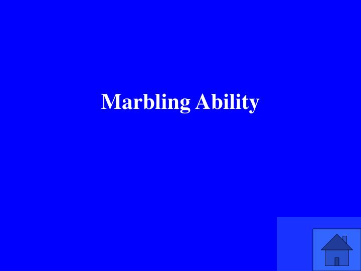 Marbling Ability