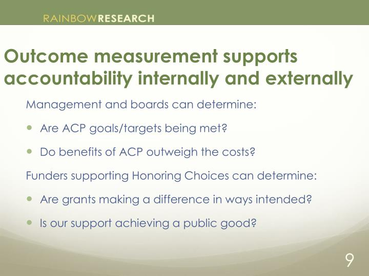 Outcome measurement supports accountability internally and externally