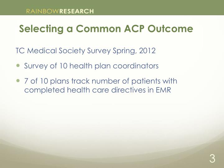 Selecting a common acp outcome1