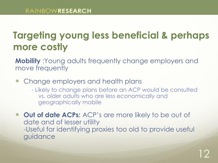 Targeting young less beneficial & perhaps more costly