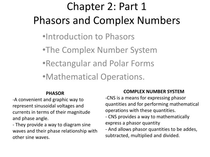 Chapter 2 part 1 phasors and complex numbers