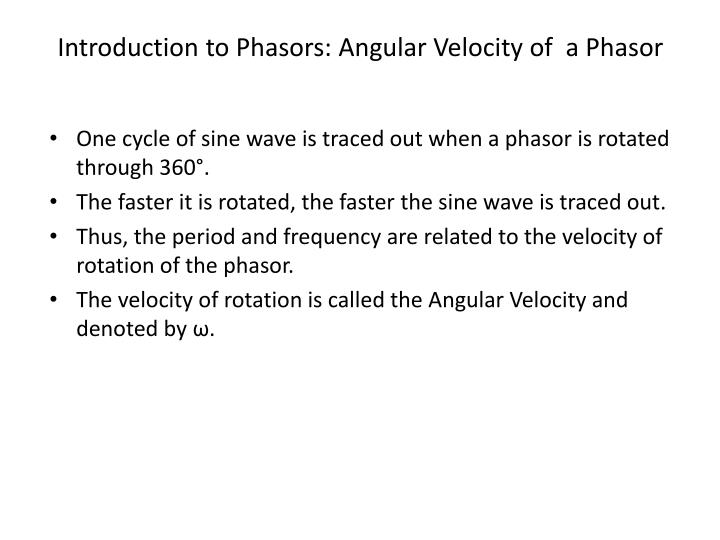 Introduction to Phasors: Angular Velocity of  a Phasor