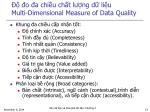 o a chi u ch t l ng d li u multi dimensional measure of data quality