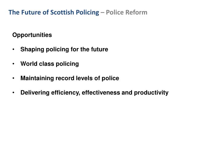 The Future of Scottish Policing