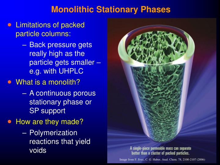 Monolithic Stationary Phases