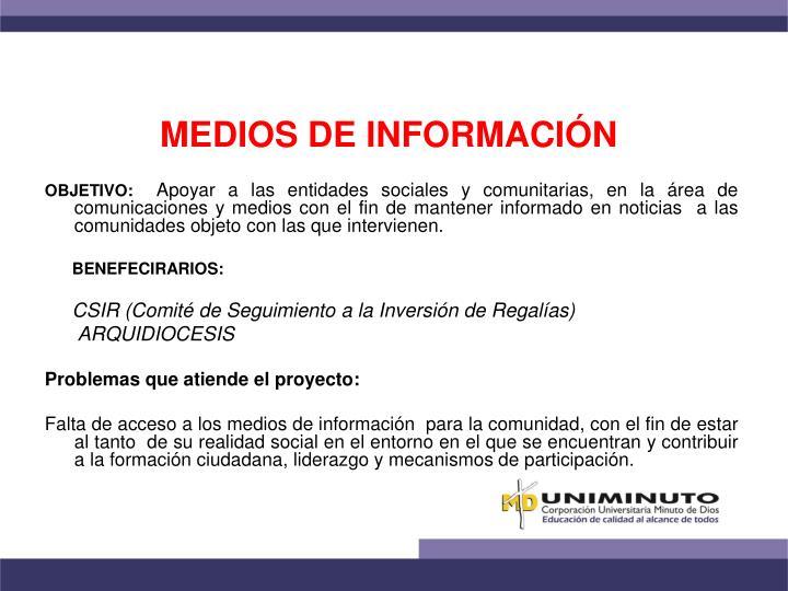 MEDIOS DE INFORMACIÓN