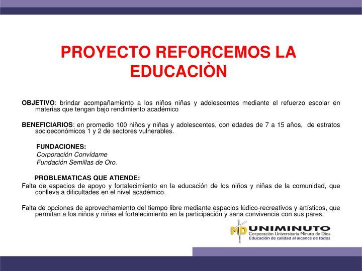 PROYECTO REFORCEMOS LA EDUCACIÒN