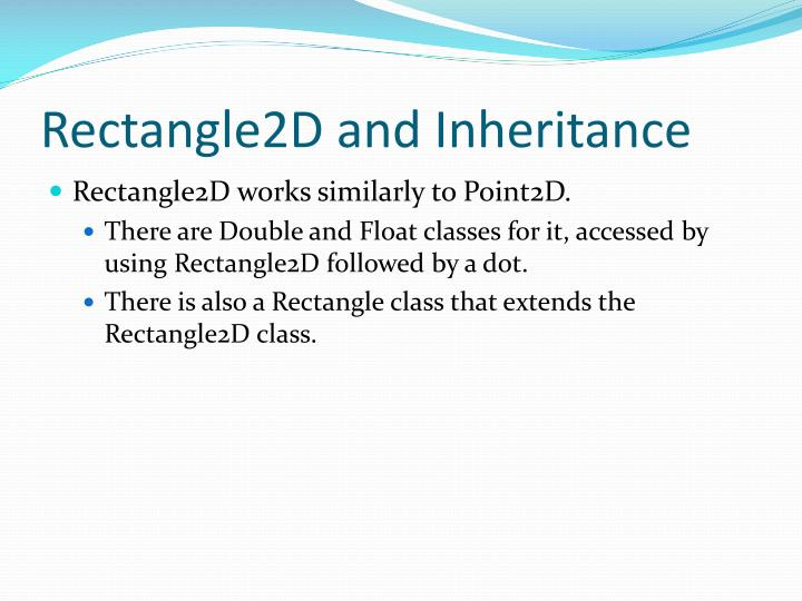 Rectangle2D and Inheritance
