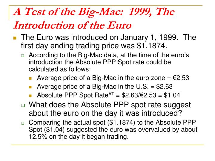A Test of the Big-Mac:  1999, The Introduction of the Euro