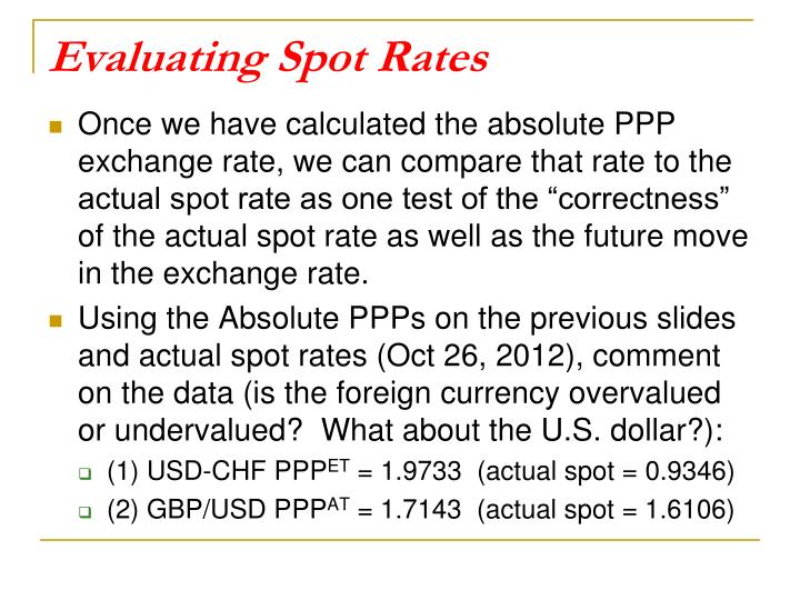 Evaluating Spot Rates
