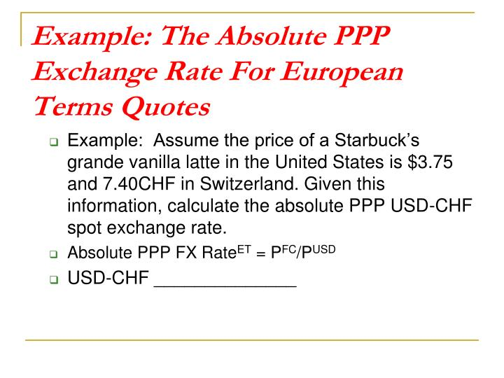 Example: The Absolute PPP Exchange Rate For European Terms Quotes
