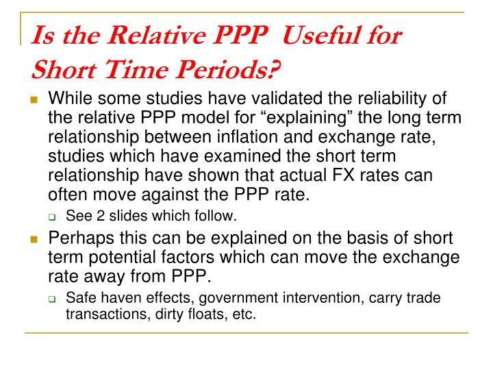 Is the Relative PPP  Useful for  Short Time Periods?