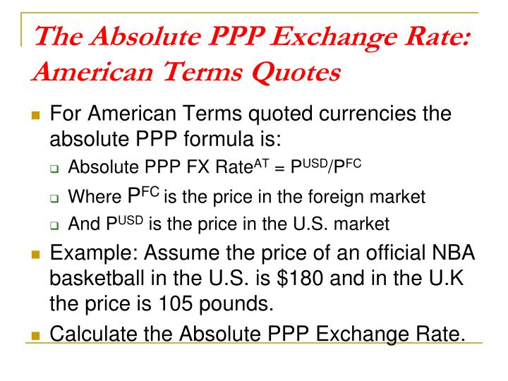 The Absolute PPP Exchange Rate: American Terms Quotes