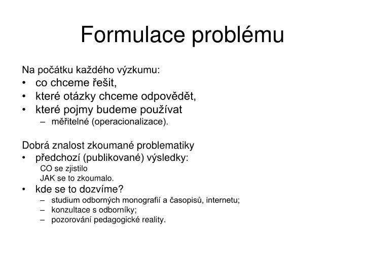 Formulace problému