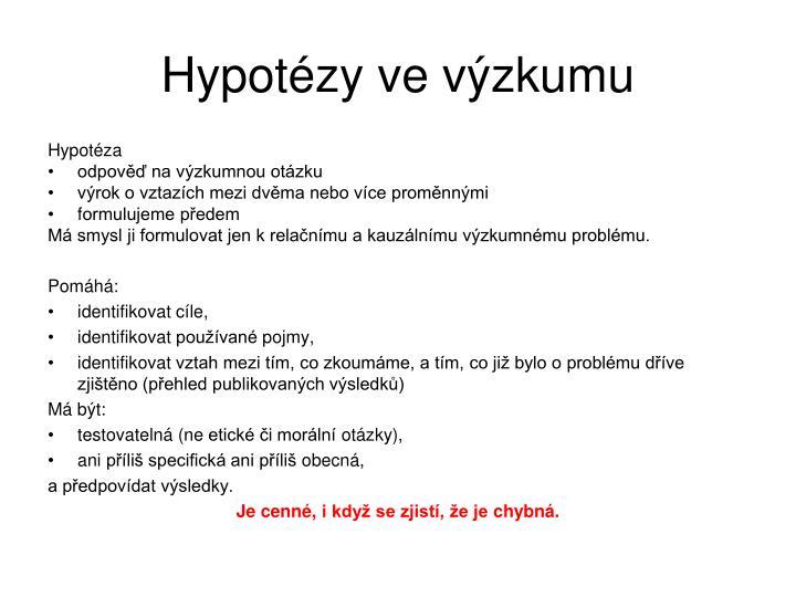 Hypotézy ve výzkumu