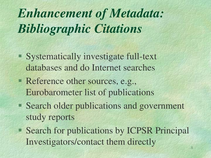 Enhancement of Metadata: Bibliographic Citations