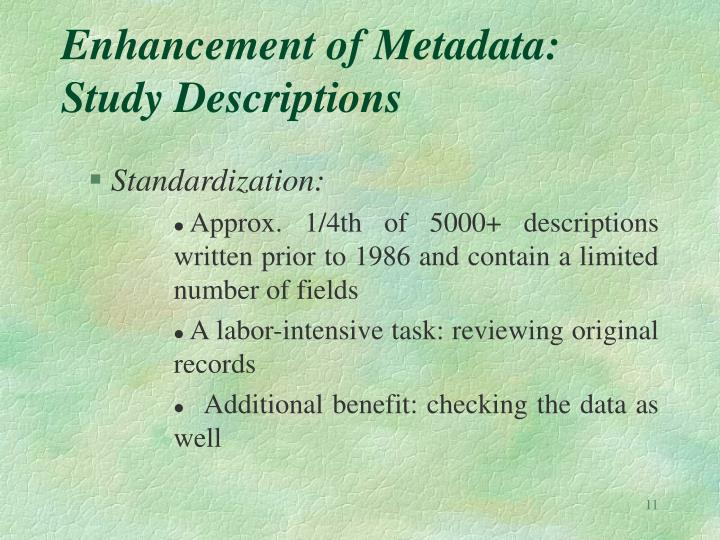 Enhancement of Metadata: Study Descriptions