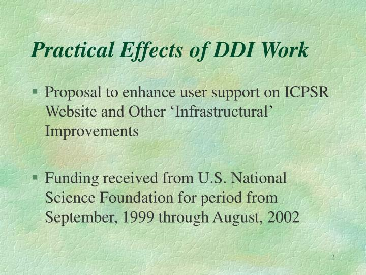 Practical effects of ddi work