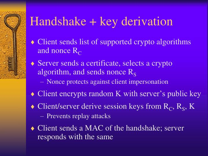 Handshake + key derivation
