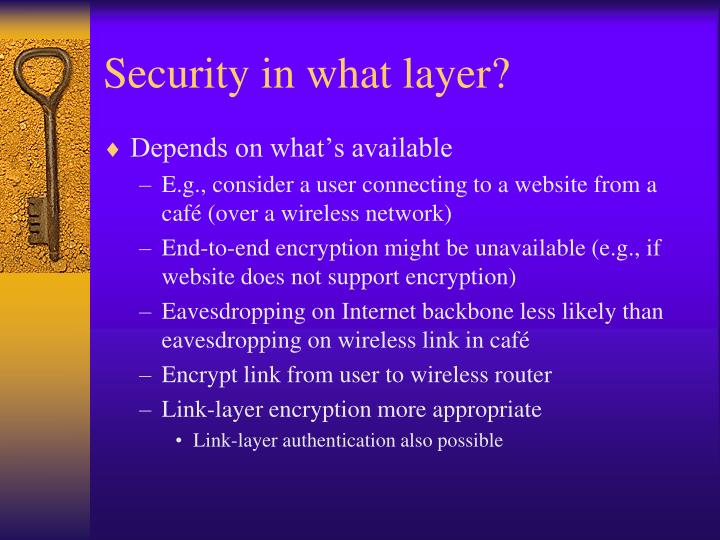 Security in what layer?