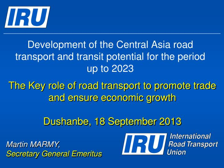 Development of the central asia road transport and transit potential for the period up to 2023